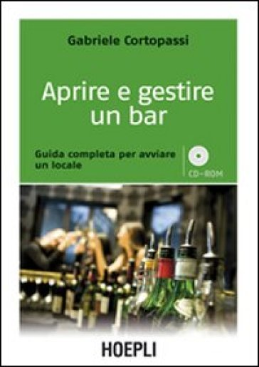 Aprire e gestire un bar - Gabriele Cortopassi | Thecosgala.com