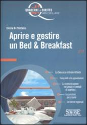 Aprire e gestire un Bed & Breakfast