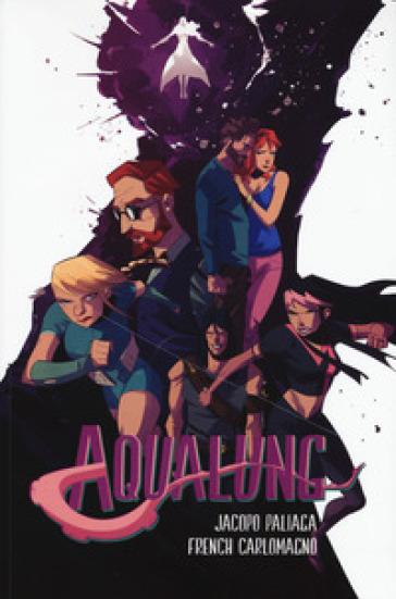 Aqualung. 2. - Jacopo Paliaga pdf epub