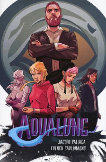 Aqualung. 4. - Jacopo Paliaga | Rochesterscifianimecon.com