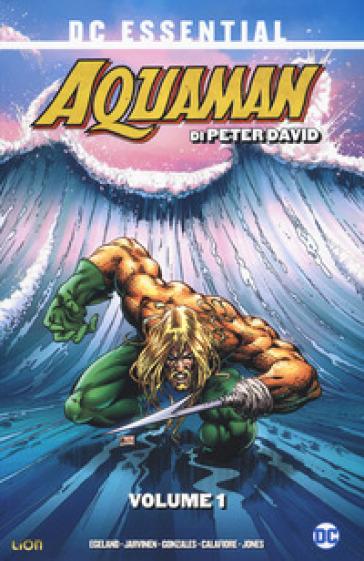 Aquaman. 1. - Peter David  