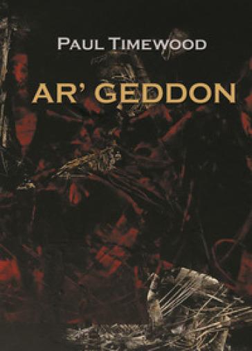 Ar'geddon. Kendar's battle. Ediz. italiana - Paul Timewood  