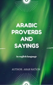 Arabic Proverbs And Sayings