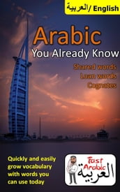 Arabic You Already Know: Shared Words, Loan Words and Cognates