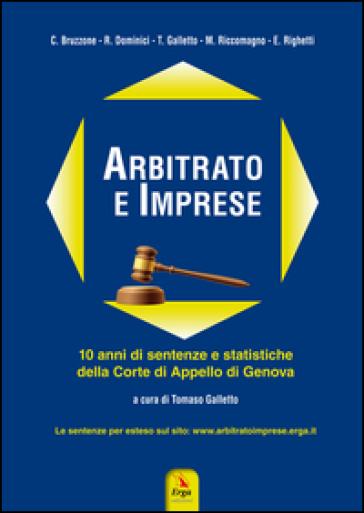 Arbitrato e imprese. 10 anni di sentenze e statistiche della Corte di appello di Genova