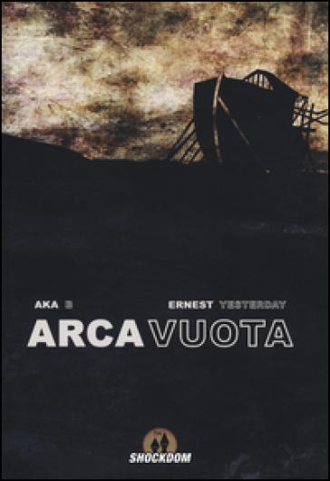 Arca vuota - Akab | Rochesterscifianimecon.com