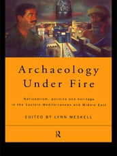 Archaeology Under Fire