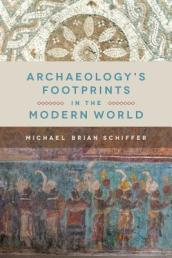 Archaeology s Footprints in the Modern World
