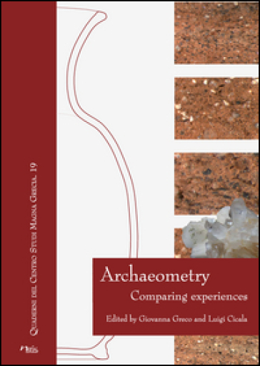 Archaeometry. Comparing experiences - G. Greco  