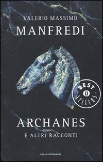 Archanes e altri racconti - Valerio Massimo Manfredi | Kritjur.org