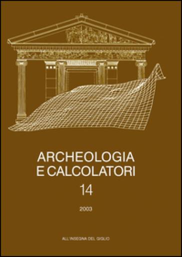 Archeologia e calcolatori (2003). 14.