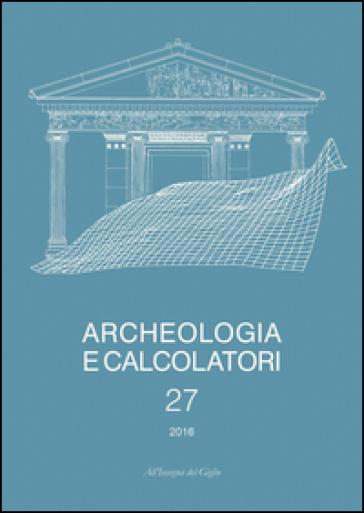 Archeologia e calcolatori  (2016). 27.