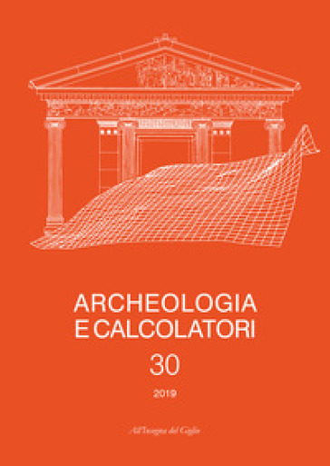 Archeologia e calcolatori (2019). 30.