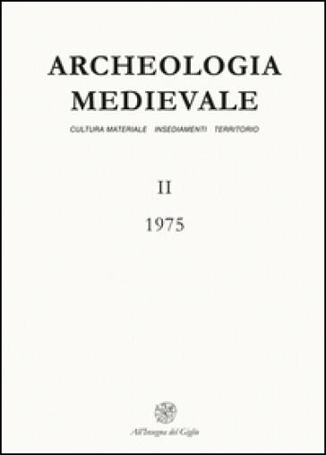 Archeologia medievale (1975). 2: La vetreria medievale di Monte Lecco (Appennino genovese)