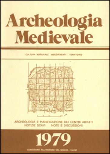 Archeologia medievale (1979). Ediz. multilingue. 6.