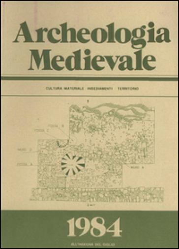 Archeologia medievale (1984). Ediz. multilingue. 11.