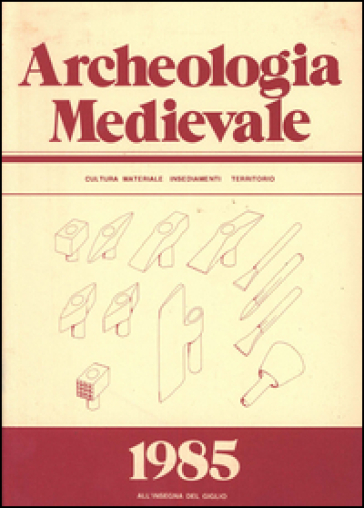 Archeologia medievale (1985). Ediz. multilingue. 12.