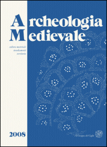 Archeologia medievale (2008). 35.