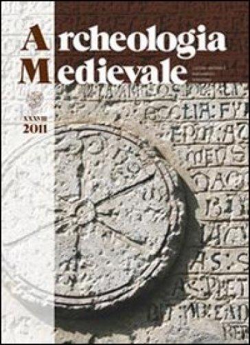 Archeologia medievale (2011). 38: Donne e uomini, parentela e memoria tra storia, archeologia e genetica. Un progetto interdisciplinare per il futuro
