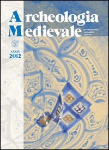 Archeologia medievale (2012). 39. -  pdf epub