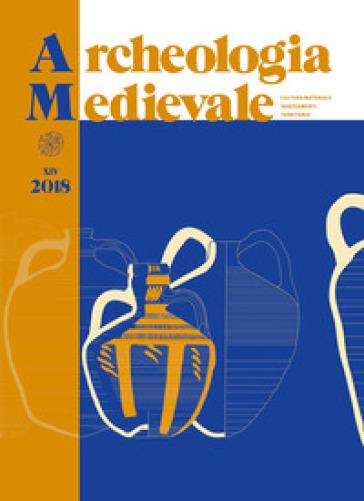 Archeologia medievale (2018). 45. - S. Gelichi | Kritjur.org