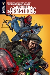 Archer & Armstrong Vol. 1: The Michelangelo Code TPB