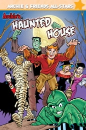Archie s Haunted House