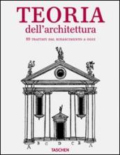 Architectural theory from the Renaissance to the present. Ediz. italiana (2 vol.)