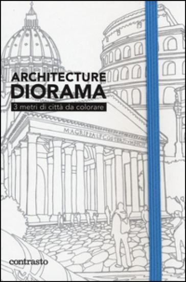 Architecture diorama. 3 metri di città da colorare - R. Tombleson |