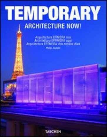 Architecture now! Temporary. Ediz. italiana, spagnola e portoghese