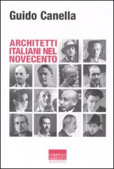Architetti italiani nel novecento - Guido Canella |