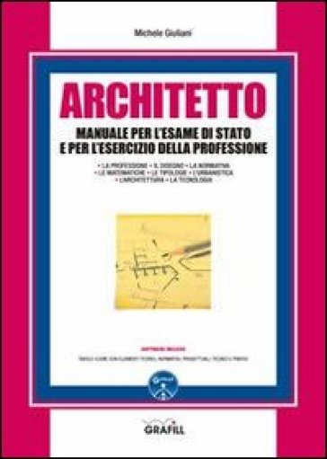 Architetto manuale per l 39 esame di stato e per l 39 esercizio for Architetto gratis online