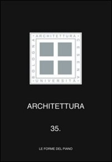 Architettura. 35.Le forme del piano