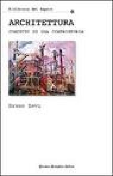 Architettura concetti di una controstoria bruno zevi for Libri sull architettura