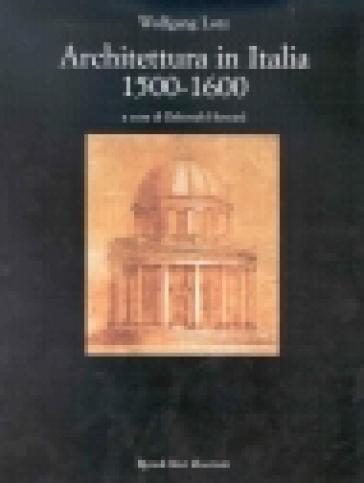 Architettura in italia 1500 1600 wolfgang lotz libro for Architettura razionalista in italia
