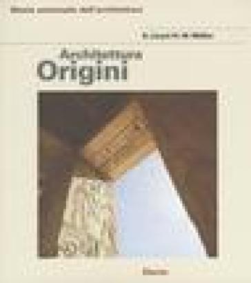 Architettura delle origini - Seton Llyod  
