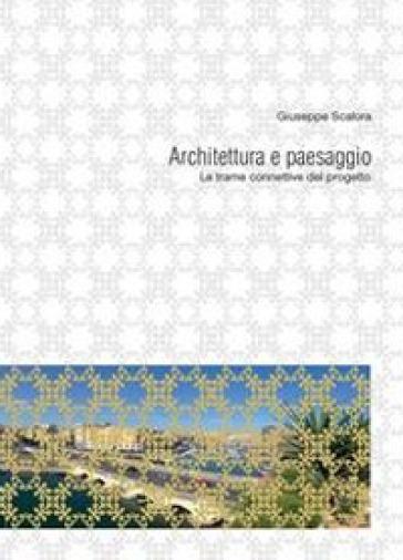 Architettura e paesaggio - Giuseppe Scalora   Rochesterscifianimecon.com