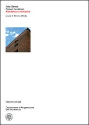 Architettura formativa - John Dewey   Thecosgala.com