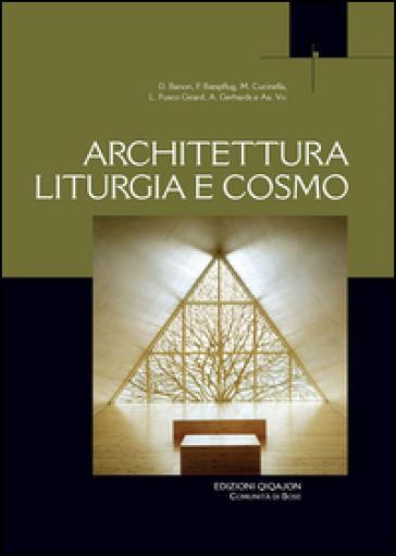 Architettura liturgia e cosmo - Francois Boespflug |