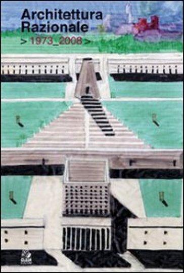 Architettura razionale 1973-2008 - R. Capozzi | Rochesterscifianimecon.com