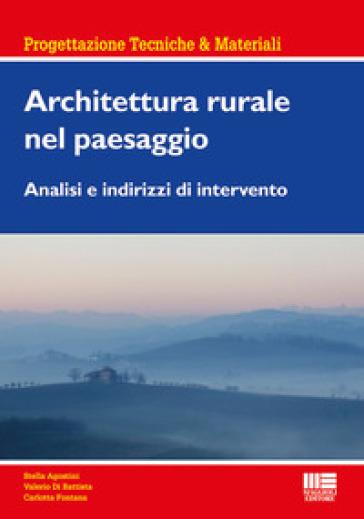 Architettura rurale nel paesaggio - Stella Agostini   Thecosgala.com