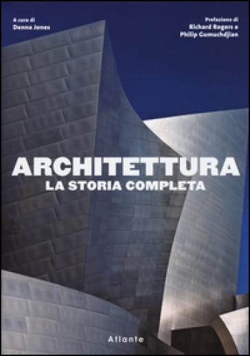 Architettura. La storia completa - C. Mattioli | Ericsfund.org