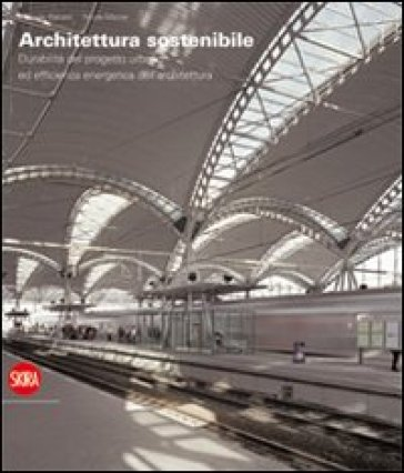 Architettura per un territorio sostenibile - M. Balzani | Jonathanterrington.com