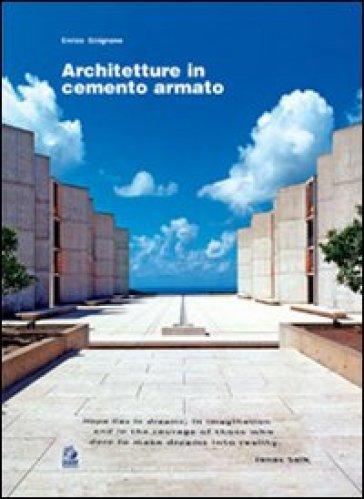 Architetture in cemento armato - Enrico Sicignano |