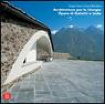 Architetture per la liturgia. Opere di Gabetti e Isola - Luca Reinerio | Rochesterscifianimecon.com