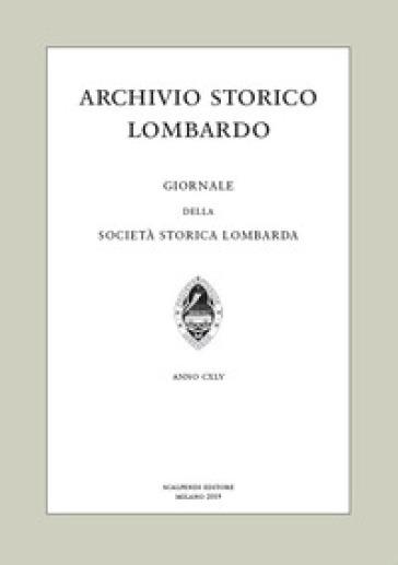 Archivio storico lombardo. Giornale della Società storica lombarda (2019). 24.