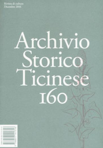 Archivio storico ticinese. 160.