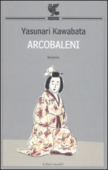 Arcobaleni - Yasunari Kawabata |