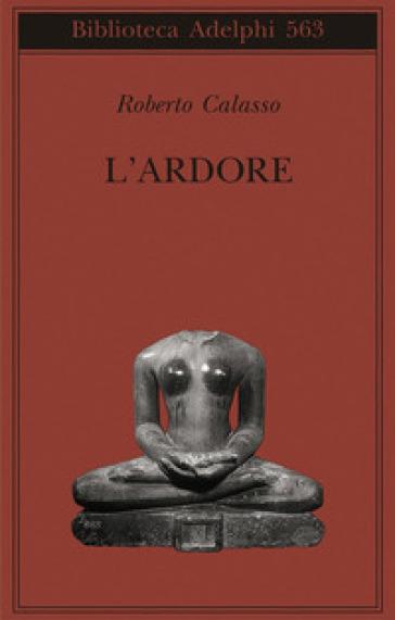 Ardore (L') - Roberto Calasso |