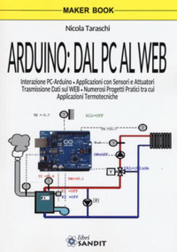 Arduino: dal pc al web - Nicola Taraschi | Jonathanterrington.com